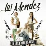los mendez 150x150 Docureality de la familia de DJ Méndez competiría con Mi nombre es VIP